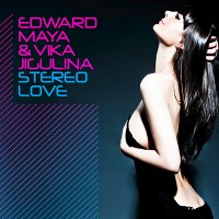 Edward Maya & Vika Jigulina – Stereo Love