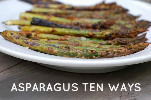 Asparagus 10 Ways - a recipe round up by Eve Fox, the Garden of Eating, copyright 2014