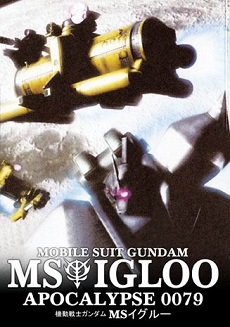 Mobile Suit Gundam MS IGLOO: Apocalypse 0079 [Bản BluRay] - Kidou Senshi Gundam MS IGLOO: Mokushiroku 0079 [BD]