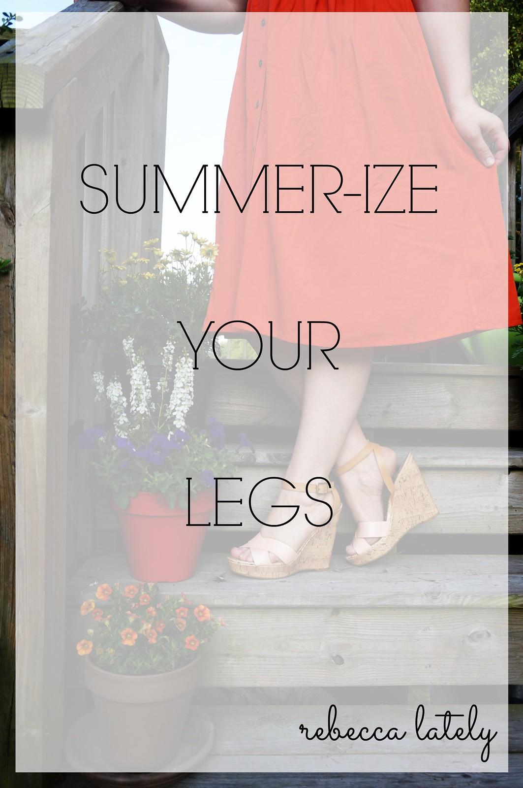 Summerize Your Legs 2