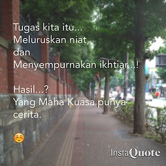Keep on trying..!! #usaha #manusia   Made with @instaquoteapp. #instaquote