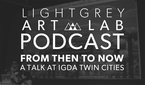 06.23.14_From Then To Now - A Talk At IGDA Twin Cities