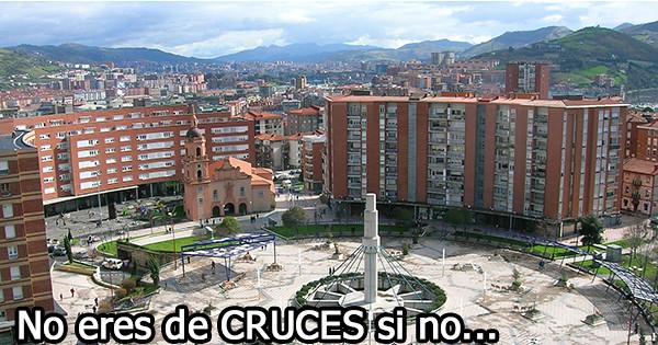 No eres de Cruces si no...