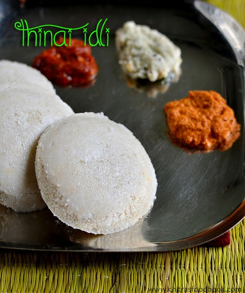 Thinai idli recipe
