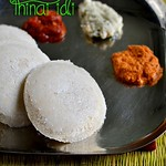 Thinai idli/Foxtail millet idli recipe