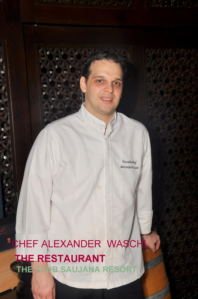 Chef Alexander Waschl  The Restaurant The Club Saujana Resort