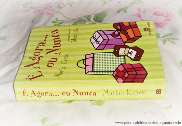 Resenha, livro, É Agora... Ou Nunca, Marian Keyes, capa, trecho