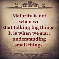#maturity #quotetoshare