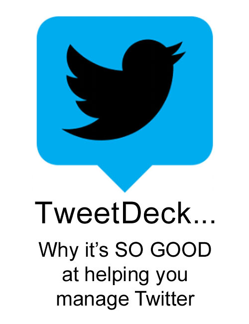 Tweetdeck: Why it's SO GOOD at helping you manage Twitter