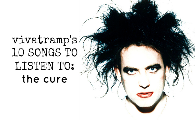the cure music songs lifestyle book blogger uk vivatramp
