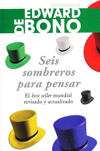 Seis sobreros para pensar - Edward De Bono