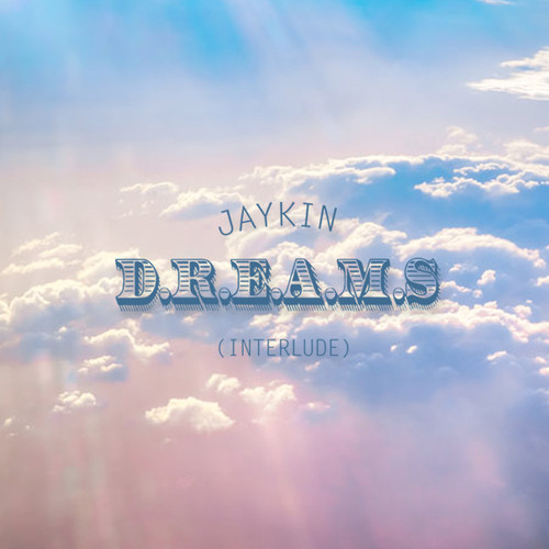 jaykin dreams