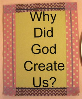 """Why Creation?"" #1"
