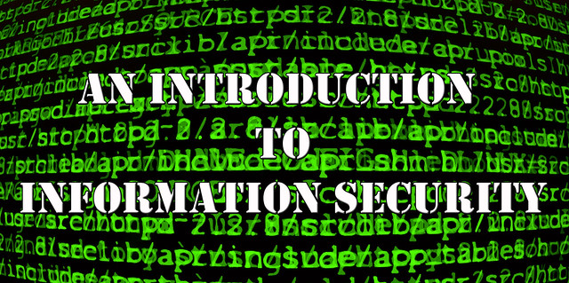 An Introduction To Information Security