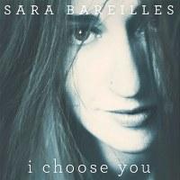 Sara Bareilles – I Choose You