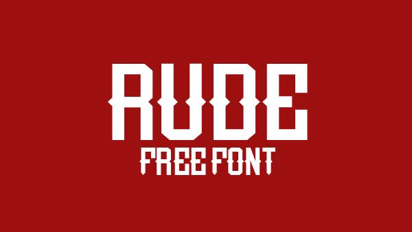 Rude free font