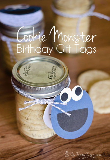 a sweet Cookie monster quote and tag to go along with a sweet birthday gift for your friends