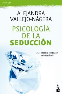 Psicología de la seducción - Alejandra Vallejo-Nágera