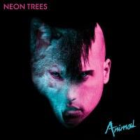 Neon Trees – Animal