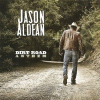 Jason Aldean – Dirt Road Anthem