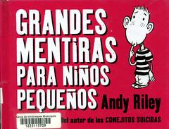 Andy Riley, Grandes mentiras para niños pequeños