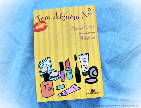Livro, Tem Alguém Aí, Marian Keyes, sinopse, capa