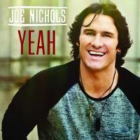 Joe Nichols – Yeah
