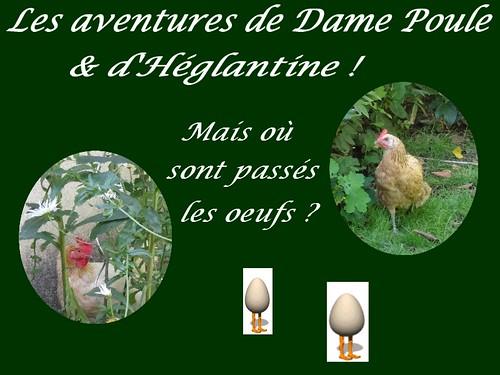Les aventures de Dame poule & d'Héglantine (2)