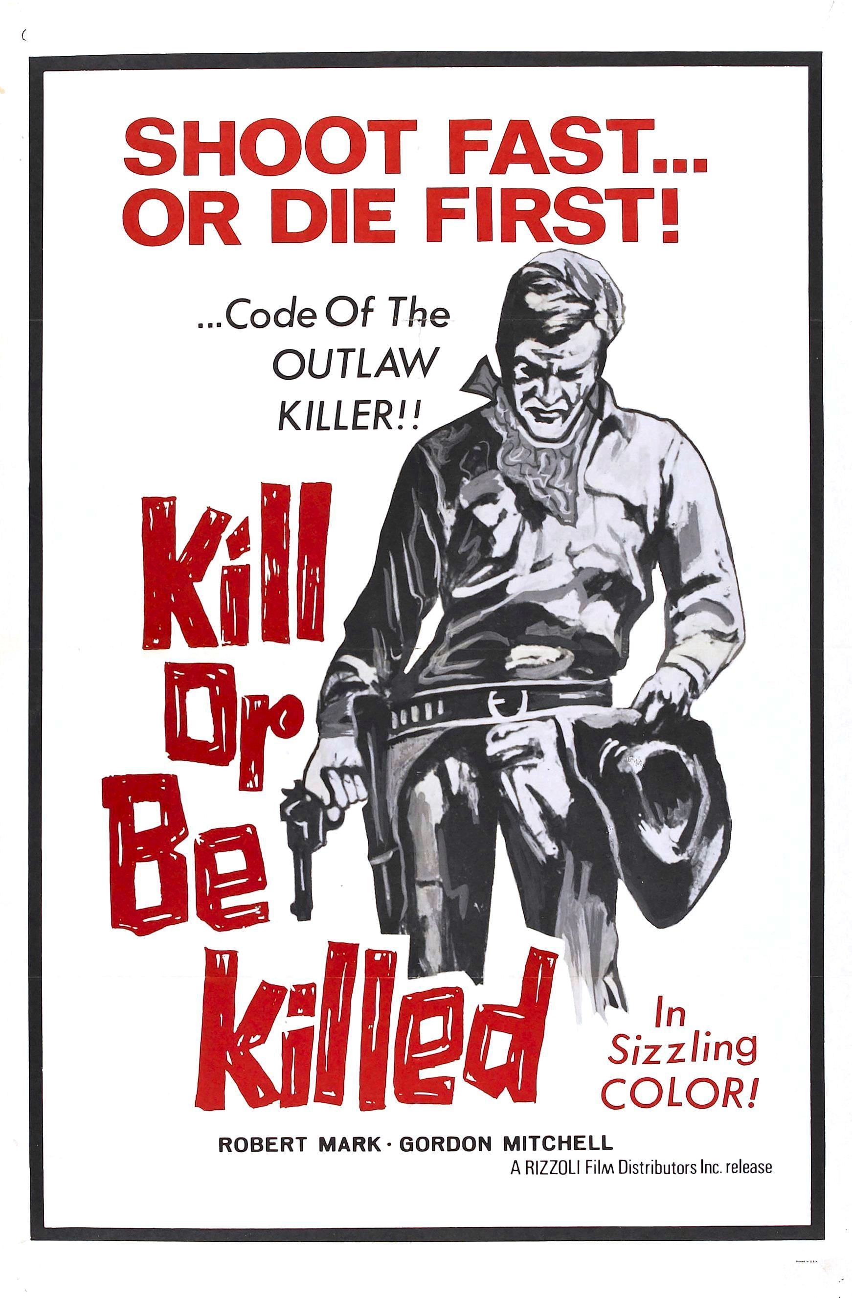 Kill or Be Killed (1966)