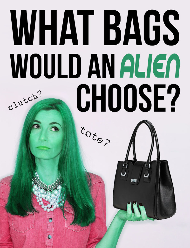 What bags would an alien choose?