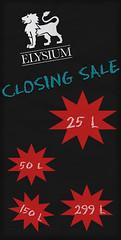 ELYSIUM Closing sale