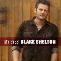 Blake Shelton – My Eyes (feat. Gwen Sebastian)