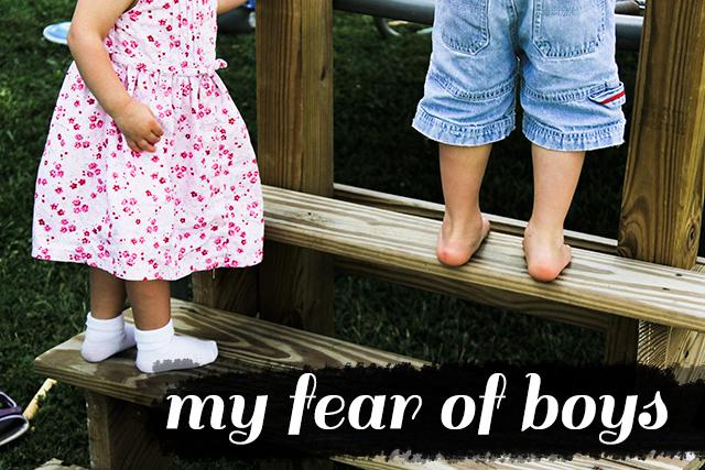 My Fear of Boys