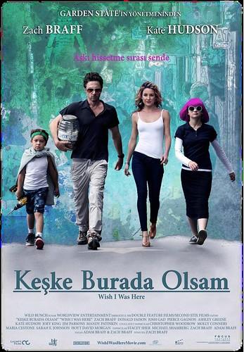 Keşke Burada Olsam - Wish I Was Here (2014)