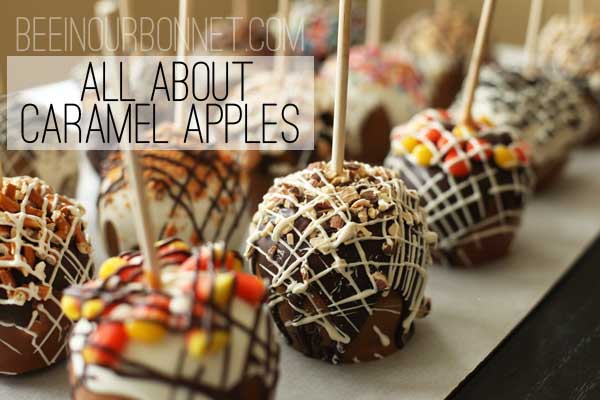 all about caramel apples