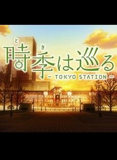 Toki wa Meguru: Tokyo Station - Vượt Qua Thời Gian | Passage of Time: Tokyo Station