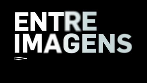 """Inspiração: Série documental - """"Entre Imagens"""""""