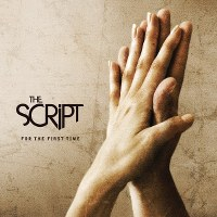 The Script – For the First Time