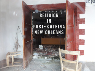 Religion in Post-Katrina New Orleans