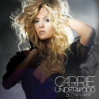 Carrie Underwood – Blown Away