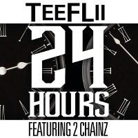 TeeFLii – 24 Hours (feat. 2 Chainz)