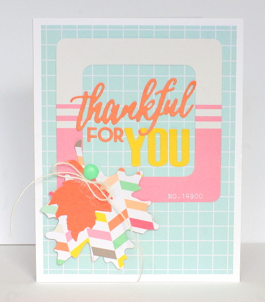 Leigh Penner Chickaniddy Crafts Thankful for You Card