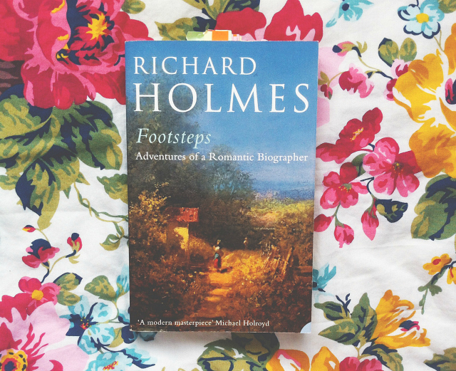 richard holmes footsteps uk lifestyle book blogger vivatramp book review underhyped reads