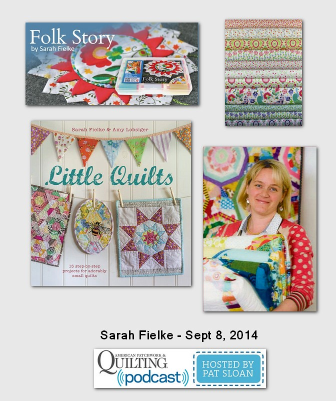 American Patchwork and Quilting Pocast Sarah Fielke Sept 2014
