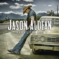 Jason Aldean – Take a Little Ride