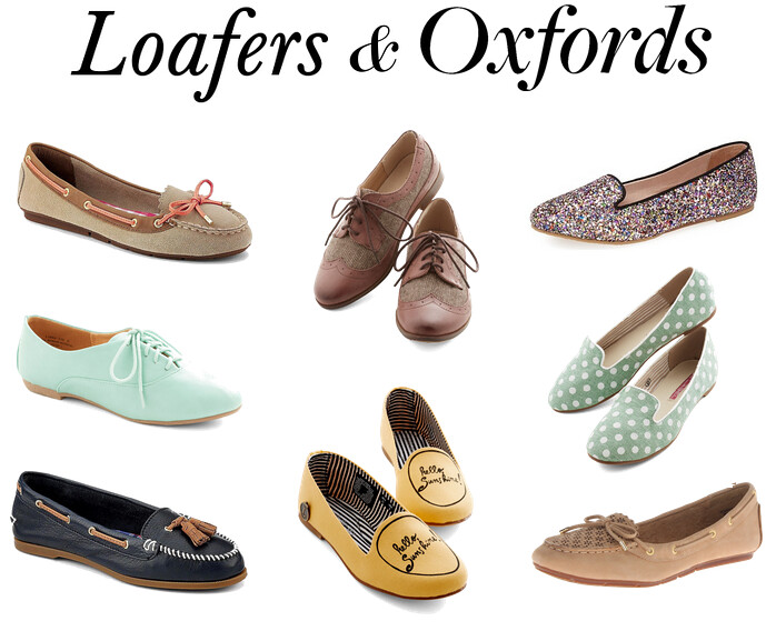 Loafers and Oxfords..