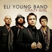 Eli Young Band – Crazy Girl