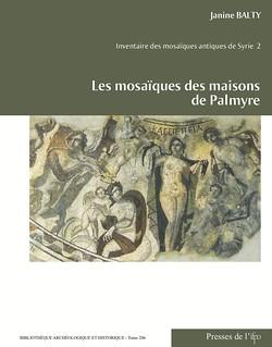 Les mosaïques des maisons de Palmyre