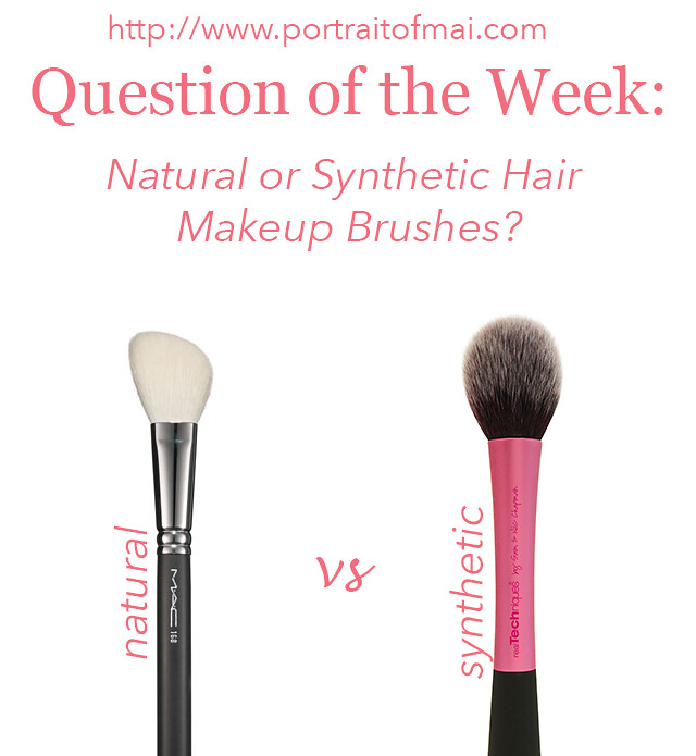 Brushes? Hair or Week  the or Question Makeup brushes synthetic Synthetic of #7: makeup natural Natural for