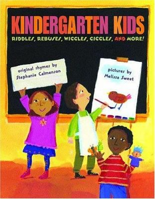 Kindergarten Kids: Riddles, Rebuses, Wiggles, Giggles, and More! By Stephanie Calmenson book cover.
